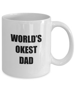 Okest Dad Mug Funny Gift Idea for Novelty Gag Coffee Tea Cup-Coffee Mug