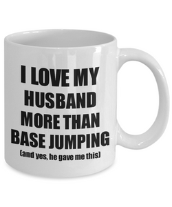 Base Jumping Wife Mug Funny Valentine Gift Idea For My Spouse Lover From Husband Coffee Tea Cup-Coffee Mug