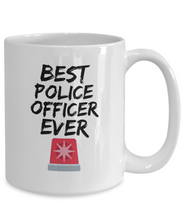 Load image into Gallery viewer, Police Officer Mug Best Ever Funny Gift for Coworkers Novelty Gag Coffee Tea Cup-Coffee Mug