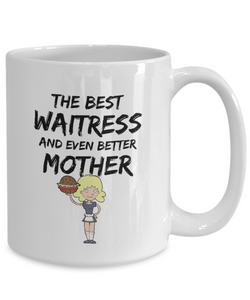 Funny Mom Waitress Mug Best Mother Gift for Mama Novelty Gag Coffee Tea Cup-Coffee Mug