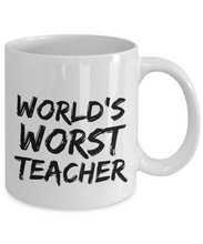 Load image into Gallery viewer, Worlds Worst Teacher Mug Funny Gift Idea for Novelty Gag Coffee Tea Cup-[style]