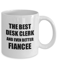 Load image into Gallery viewer, Desk Clerk Fiancee Mug Funny Gift Idea for Her Betrothed Gag Inspiring Joke The Best And Even Better Coffee Tea Cup-Coffee Mug