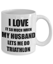 Load image into Gallery viewer, Triathlon Mug Funny Gift Idea For Wife I Love It When My Husband Lets Me Novelty Gag Sport Lover Joke Coffee Tea Cup-Coffee Mug