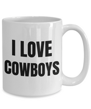 Load image into Gallery viewer, I Love Cowboys Mug Funny Gift Idea Novelty Gag Coffee Tea Cup-Coffee Mug