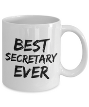 Load image into Gallery viewer, Secretary Mug Best Ever Funny Gift for Coworkers Novelty Gag Coffee Tea Cup-Coffee Mug
