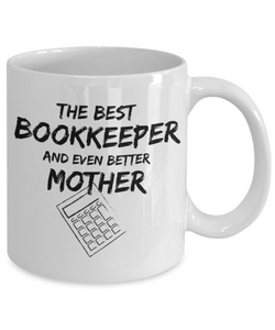 Bookkeeper Mom Mug Best Book keeper Mother Funny Gift for Mama Novelty Gag Coffee Tea Cup-Coffee Mug