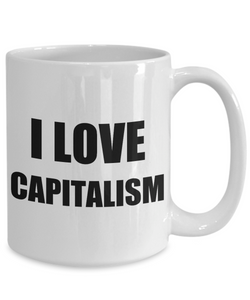 I Love Capitalism Mug Funny Gift Idea Novelty Gag Coffee Tea Cup-[style]