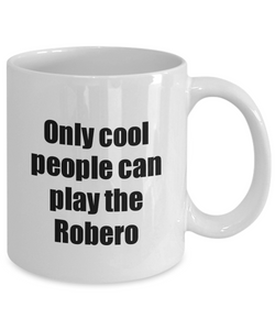 Robero Player Mug Musician Funny Gift Idea Gag Coffee Tea Cup-Coffee Mug
