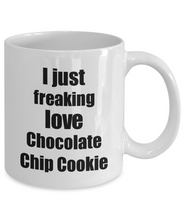 Load image into Gallery viewer, Chocolate Chip Cookie Lover Mug I Just Freaking Love Funny Gift Idea For Foodie Coffee Tea Cup-Coffee Mug