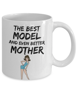Model Mom Mug - Best Fashion Model Mother Ever - Funny Gift for Mannequin Mama-Coffee Mug