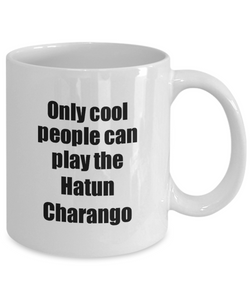 Hatun Charango Player Mug Musician Funny Gift Idea Gag Coffee Tea Cup-Coffee Mug