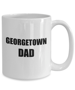 Georgetown Dad Mug Funny Gift Idea for Novelty Gag Coffee Tea Cup-[style]