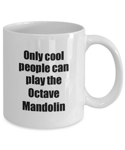 Octave Mandolin Player Mug Musician Funny Gift Idea Gag Coffee Tea Cup-Coffee Mug