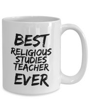 Load image into Gallery viewer, Religious Studies Teacher Mug Best Ever Funny Gift Idea for Novelty Gag Coffee Tea Cup-[style]