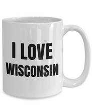 Load image into Gallery viewer, I Love Wisconsin Mug Funny Gift Idea Novelty Gag Coffee Tea Cup-Coffee Mug