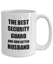 Load image into Gallery viewer, Security Guard Husband Mug Funny Gift Idea for Lover Gag Inspiring Joke The Best And Even Better Coffee Tea Cup-Coffee Mug