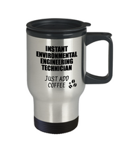 Load image into Gallery viewer, Environmental Engineering Technician Travel Mug Instant Just Add Coffee Funny Gift Idea for Coworker Present Workplace Joke Office Tea Insulated Lid Commuter 14 oz-Travel Mug