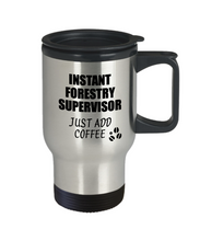 Load image into Gallery viewer, Forestry Supervisor Travel Mug Instant Just Add Coffee Funny Gift Idea for Coworker Present Workplace Joke Office Tea Insulated Lid Commuter 14 oz-Travel Mug