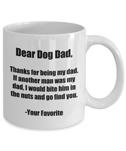 Load image into Gallery viewer, Dear Dog Dad Mug Thanks Funny Gift Idea for Novelty Gag Coffee Tea Cup-[style]