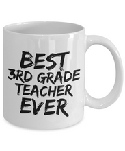 Load image into Gallery viewer, 3rd Grade Teacher Mug Best Ever Funny Gift Idea for Novelty Gag Coffee Tea Cup-[style]