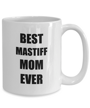 Load image into Gallery viewer, Mastiff Mom Mug Dog Lover Funny Gift Idea for Novelty Gag Coffee Tea Cup-Coffee Mug