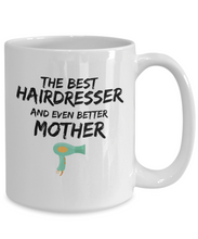 Load image into Gallery viewer, Hairdresser Mom Mug Best Mother Funny Gift for Mama Novelty Gag Coffee Tea Cup-Coffee Mug