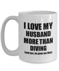 Diving Wife Mug Funny Valentine Gift Idea For My Spouse Lover From Husband Coffee Tea Cup-Coffee Mug