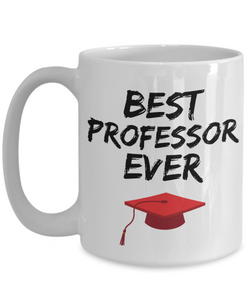 Professor Mug Best Prof Ever Graduation Funny Gift for Coworkers Novelty Gag Coffee Tea Cup-Coffee Mug