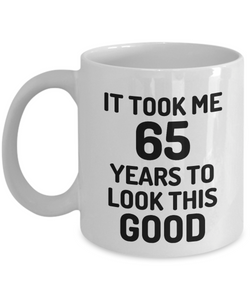 65th Birthday Mug 65 Year Old Anniversary Bday Funny Gift Idea for Novelty Gag Coffee Tea Cup-[style]