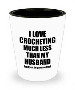 Crocheting Wife Shot Glass Funny Valentine Gift Idea For My Spouse From Husband I Love Liquor Lover Alcohol 1.5 oz Shotglass-Shot Glass