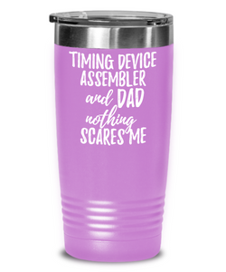 Funny Timing Device Assembler Dad Tumbler Gift Idea for Father Gag Joke Nothing Scares Me Coffee Tea Insulated Cup With Lid-Tumbler