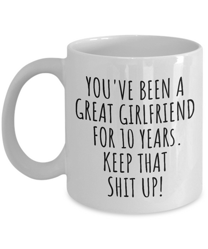10 Years Anniversary Girlfriend Mug Funny Gift for GF 10th Dating Relationship Couple Together Coffee Tea Cup-Coffee Mug