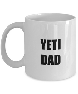 Yeti Dad Mug Funny Gift Idea for Novelty Gag Coffee Tea Cup-[style]