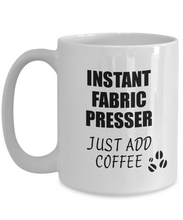 Load image into Gallery viewer, Fabric Presser Mug Instant Just Add Coffee Funny Gift Idea for Coworker Present Workplace Joke Office Tea Cup-Coffee Mug
