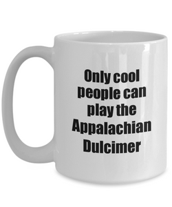 Appalachian Dulcimer Player Mug Musician Funny Gift Idea Gag Coffee Tea Cup-Coffee Mug