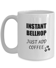 Load image into Gallery viewer, Bellhop Mug Instant Just Add Coffee Funny Gift Idea for Corworker Present Workplace Joke Office Tea Cup-Coffee Mug