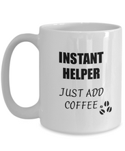 Load image into Gallery viewer, Helper Mug Instant Just Add Coffee Funny Gift Idea for Corworker Present Workplace Joke Office Tea Cup-Coffee Mug