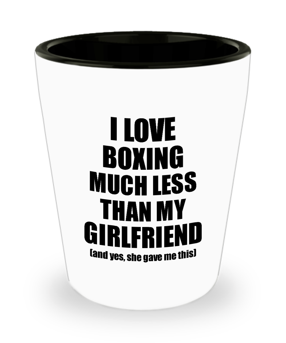 Boxing Boyfriend Shot Glass Funny Valentine Gift Idea For My Bf From Girlfriend I Love Liquor Lover Alcohol 1.5 oz Shotglass-Shot Glass