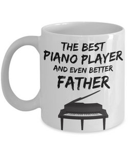 Piano Player Dad Mug - Best Pianist Father Ever - Funny Gift for Piano Lover Daddy-Coffee Mug