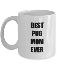 Load image into Gallery viewer, Pug Mom Mug Dog Lover Funny Gift Idea for Novelty Gag Coffee Tea Cup-Coffee Mug