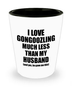 Gongoozling Wife Shot Glass Funny Valentine Gift Idea For My Spouse From Husband I Love Liquor Lover Alcohol 1.5 oz Shotglass-Shot Glass