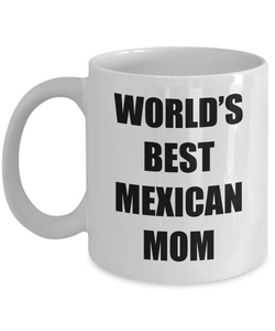 Mexican Mom Mug Worlds Best Funny Gift Idea for Novelty Gag Coffee Tea Cup-Coffee Mug