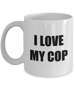 I Love My Cop Mug Funny Gift Idea Novelty Gag Coffee Tea Cup-Coffee Mug