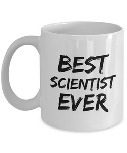 Scientist Mug Best Ever Funny Gift for Coworkers Novelty Gag Coffee Tea Cup-Coffee Mug