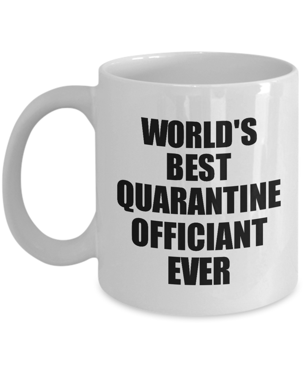 World's Best Quarantine Officiant Ever Mug Funny Self-Isolation Thank You Gift Idea Pandemic Joke Coffee Tea Cup-Coffee Mug