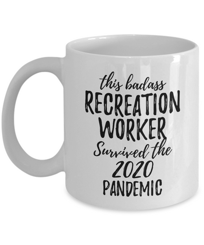 This Badass Recreation Worker Survived The 2020 Pandemic Mug Funny Coworker Gift Epidemic Worker Gag Coffee Tea Cup-Coffee Mug