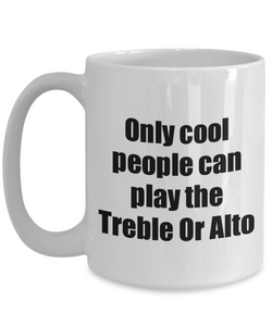 Treble Or Alto Player Mug Musician Funny Gift Idea Gag Coffee Tea Cup-Coffee Mug