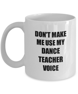 Dance Teacher Mug Coworker Gift Idea Funny Gag For Job Coffee Tea Cup-Coffee Mug
