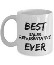 Load image into Gallery viewer, Sales Representative Mug Best Ever Funny Gift for Coworkers Novelty Gag Coffee Tea Cup-Coffee Mug