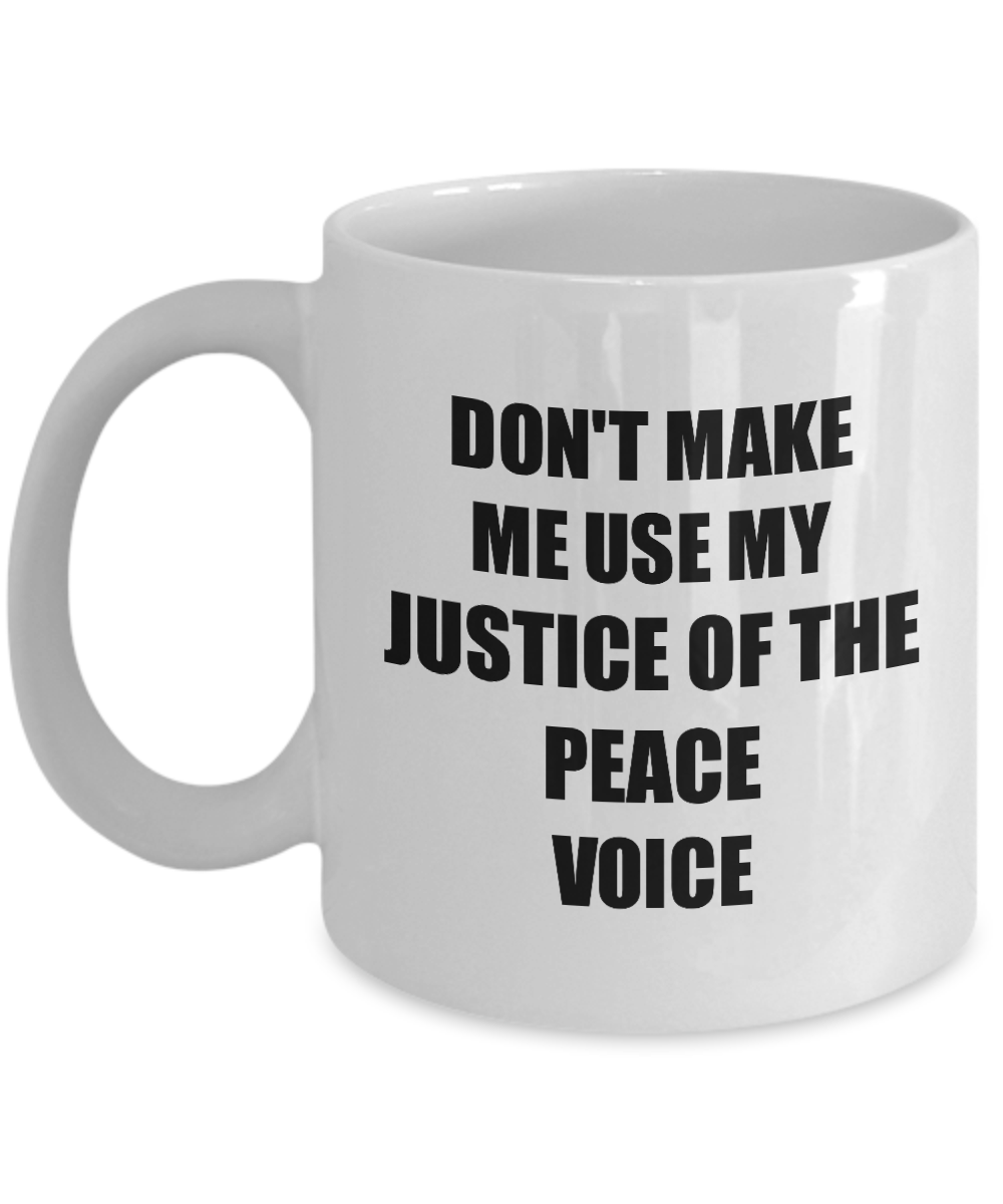 Justice Of The Peace Mug Coworker Gift Idea Funny Gag For Job Coffee Tea Cup-Coffee Mug